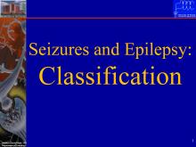 Seizure Classification » Department of Neurology » College of ...